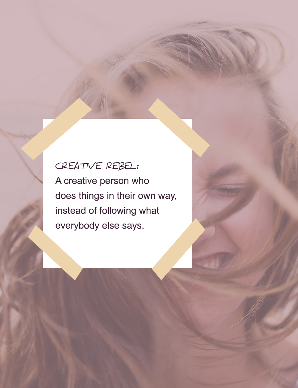 What is a creative rebel? (quote)