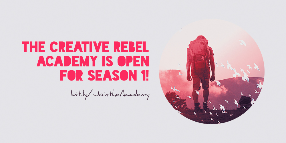 Season One at the Creative Rebel Academy is starting soon!