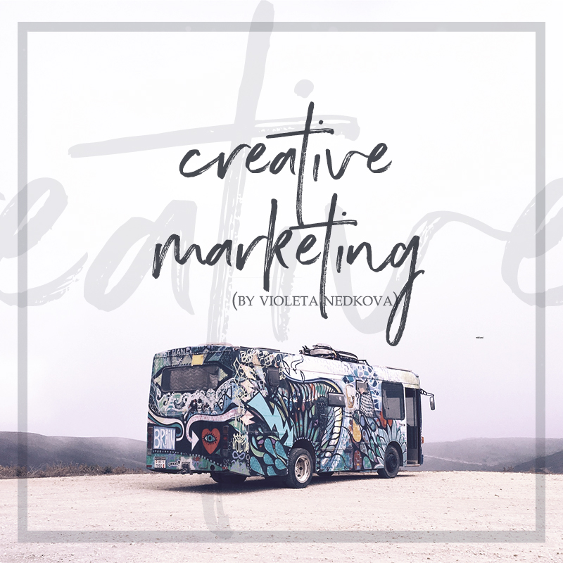 You don't think that's marketing? That's cos it's creative marketing! >> violetanedkova.com