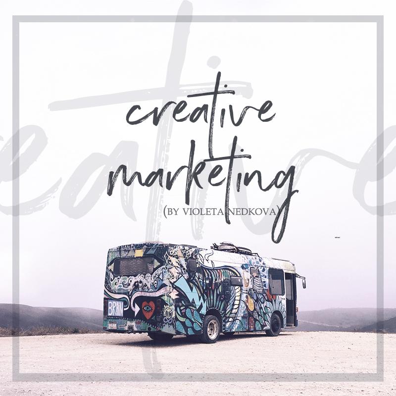 You don't think that's marketing? That's cos it's creative marketing! >> violetanedkova.com