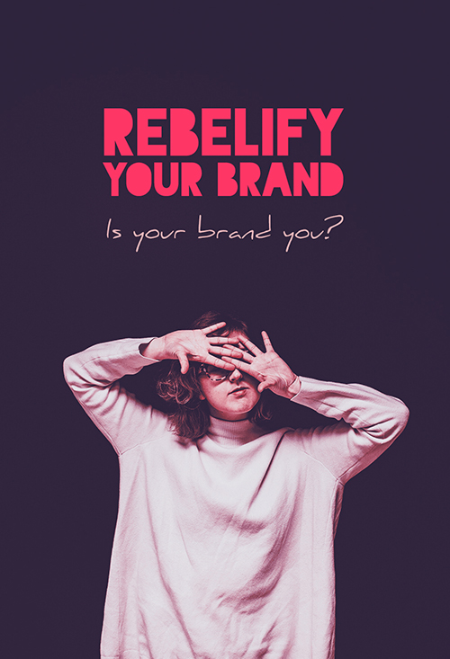rebelify your brand 2 size.jpg