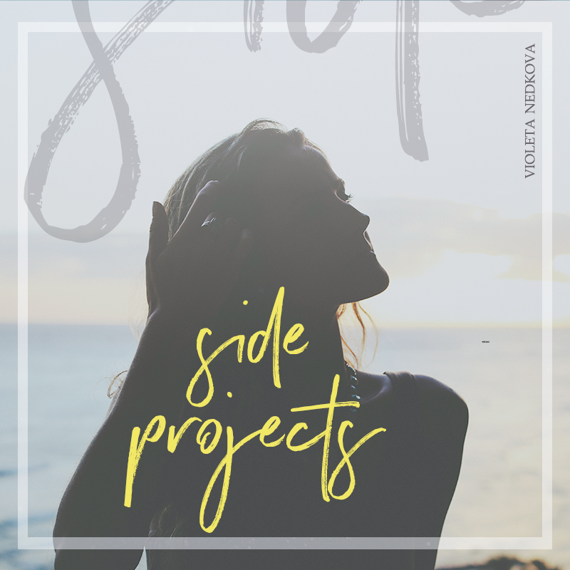 Side projects are your new best friend...