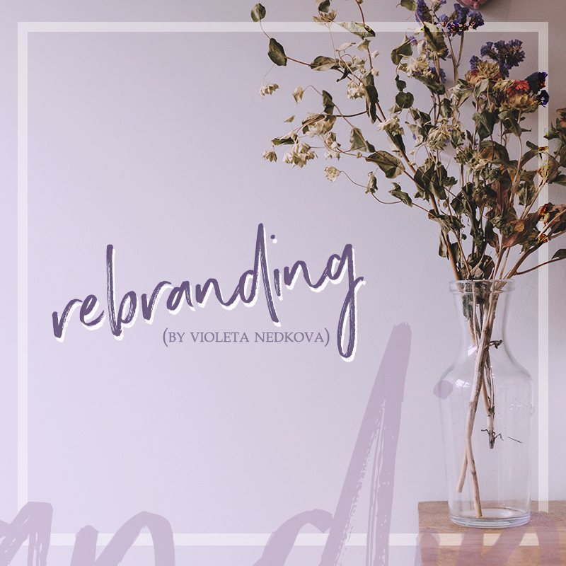Are you rebranding? These 5 creative rebels helped me do it. >> violetanedkova.com