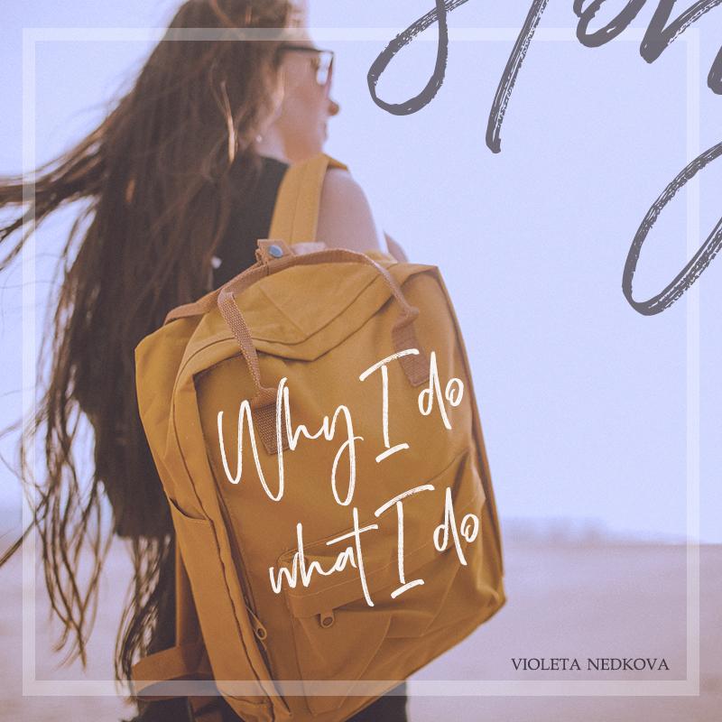 Why I do what I do - Violeta Nedkova's personal journey to Creative Rebellion.