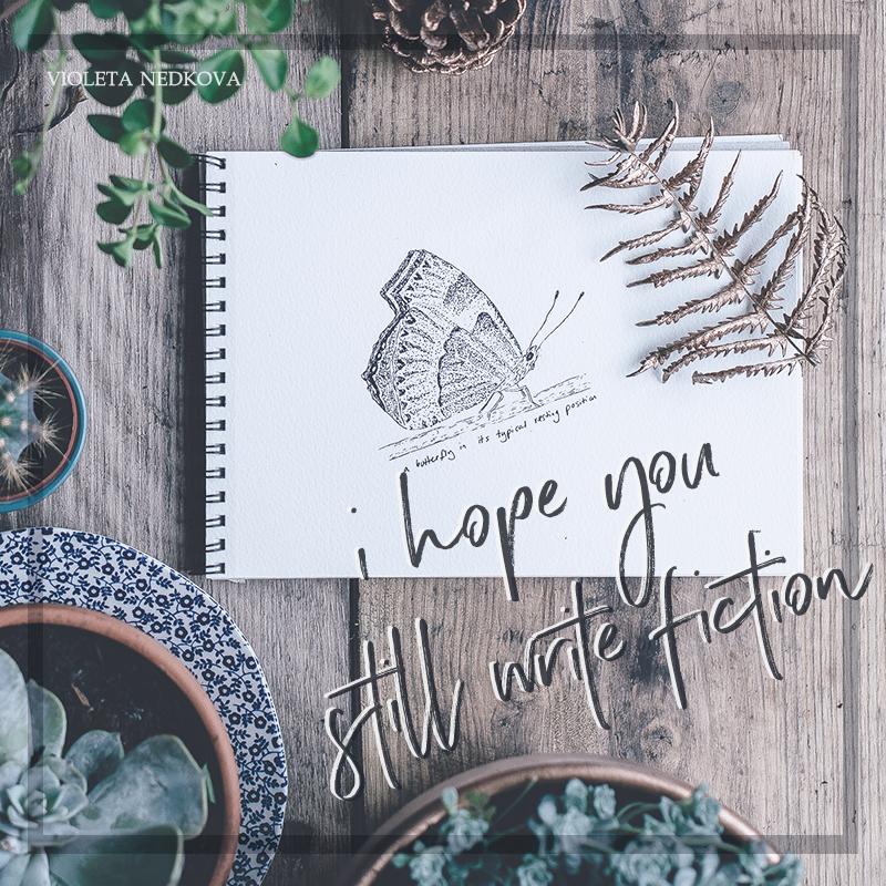 I hope you still write fiction.