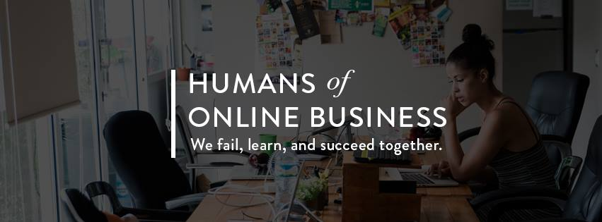 Humans of Online Business is a great facebook group via Regina of byregina.com, and it's as authentic and helpful as Regina herself. I lurk a lot and sometimes participate myself, so come and join us. :)
