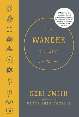 The Wander Society is a different kind of book. If you like secret societies and guerrilla art, this one is a must.