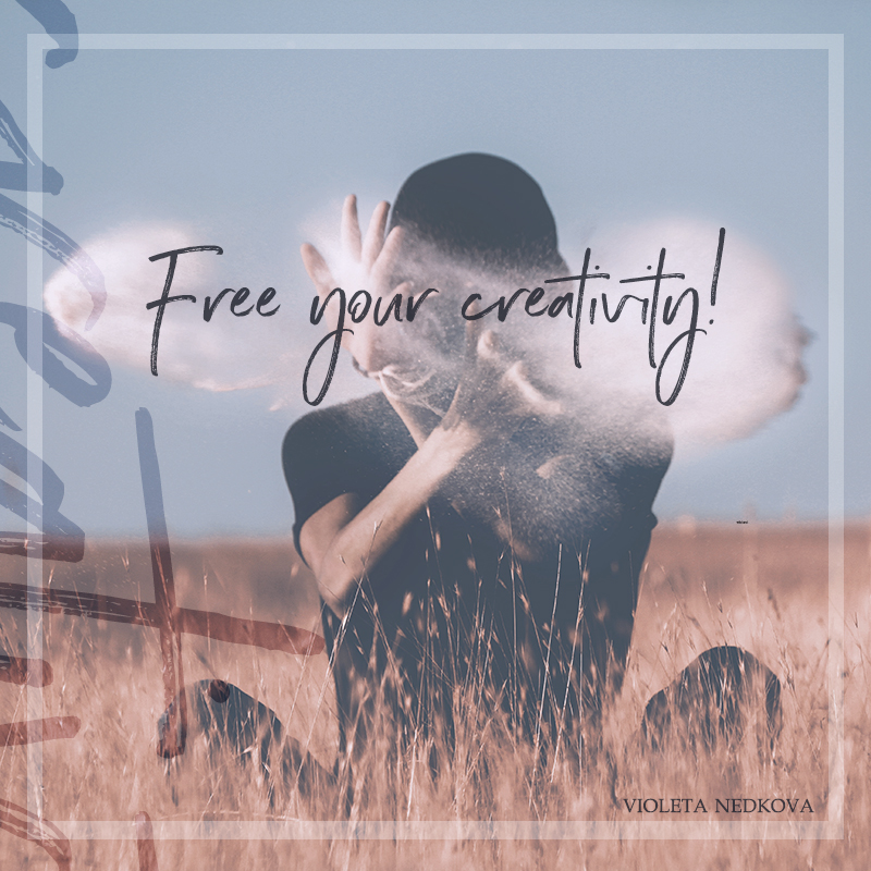 How to free your creativity from all limitations and create from the heart. >> violetanedkova.com