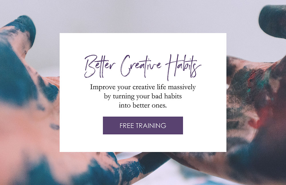 Join Better Creative Habits, the free training!