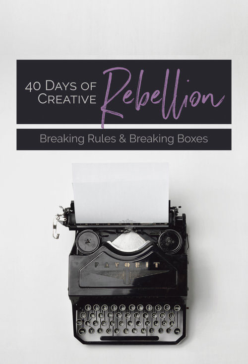 40 Days of Creative Rebellion by Violeta Nedkova