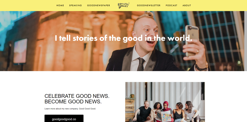 Branden Harvey and the Good Good Good movement and newspaper and podcast