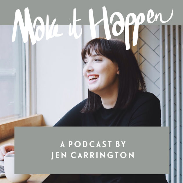 Make it Happen podcast