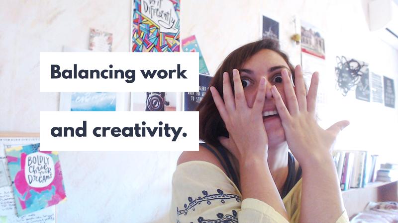 Balancing creative work and creative hobbies.