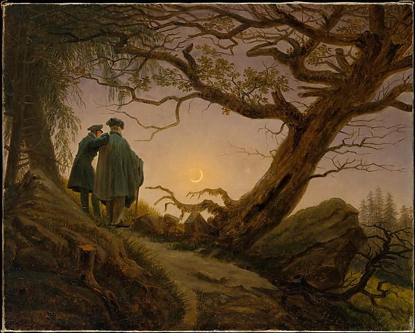 Caspar David Friedrich, Two Men Contemplating the Moon, 1825-30  http://www.metmuseum.org/art/collection/search/438417?sortBy=Relevance&ft=Caspar+david+friedrich&offset=0&rpp=20&pos=1