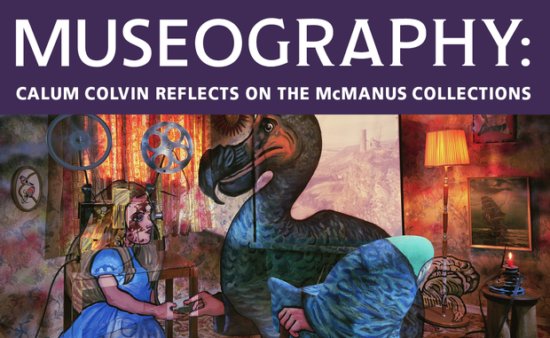 https://www.list.co.uk/event/819303-museography-calum-colvin-reflects-on-the-mcmanus-collections/