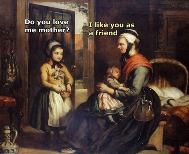 Do You Love Me , Classical Art Memes, 2019. https://knowyourmeme.com/photos/1293593-classical-art-memes