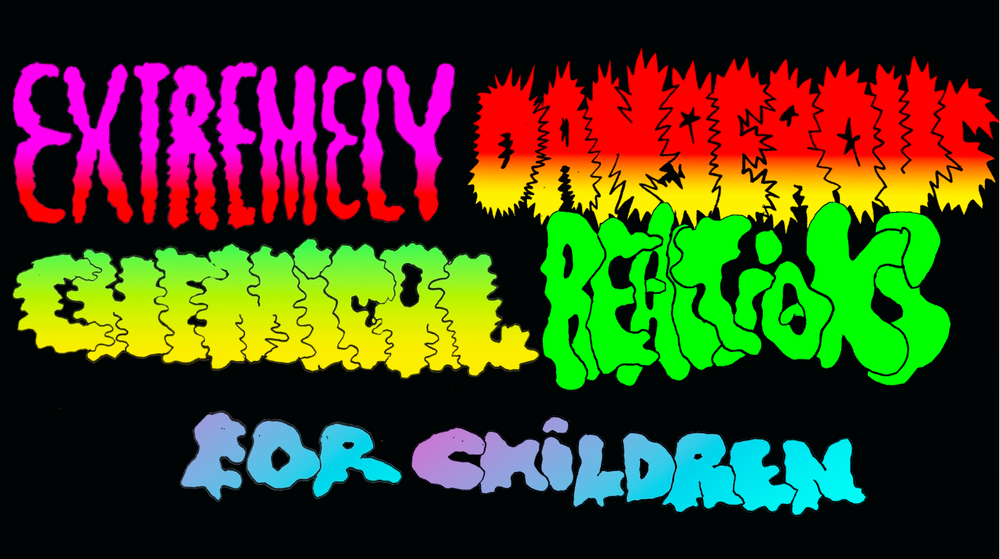 "Opening title sequence (still) for ""Extremely Dangerous Chemical Reactions for Children"" for Children's Documentary Network (CDN).  Director/Animator/Designer  To be released 2015/2016 on www.watchcdn.com"