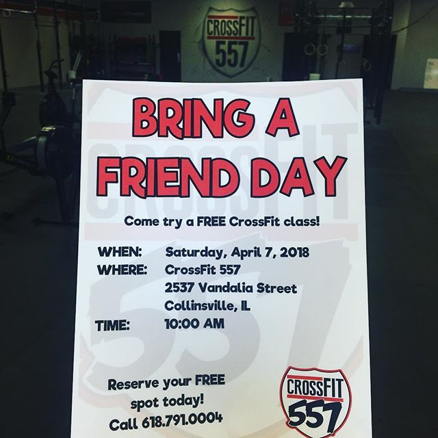 Mark your calendars and reserve a spot today! Bring a friend day will be April 7th at 10am. If one of your friends have been interested, in fitness, this is a perfect opportunity for them to try it out!  #bringafriendWOD #community  #crossfit557