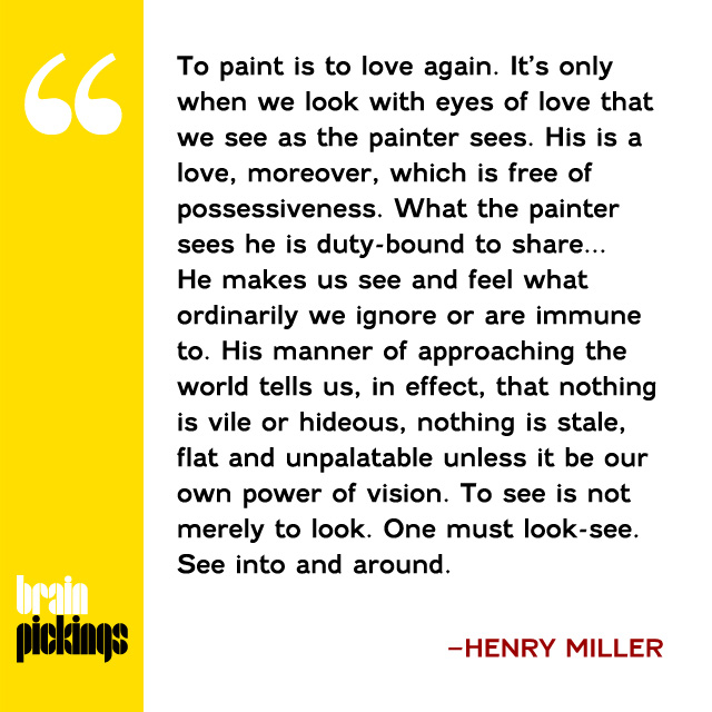 explore-blog: A lost out-of-print treasure by Henry Miller, contemplating art as a way of seeing and how creative kinship ennobles us.