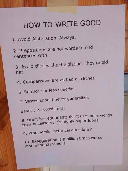 """How to write good"" Fantastic 10 (short) golden rules. #genious"