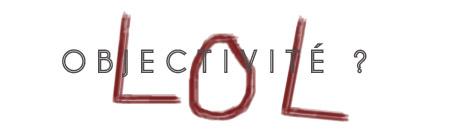 Clouer le bec aux gourous, aux politiques, aux journalistes et aux scientifiques.  L'objectivité n'exister pas , en 2 phrases. Article mis à jour :  http://bit.ly/w0COUV
