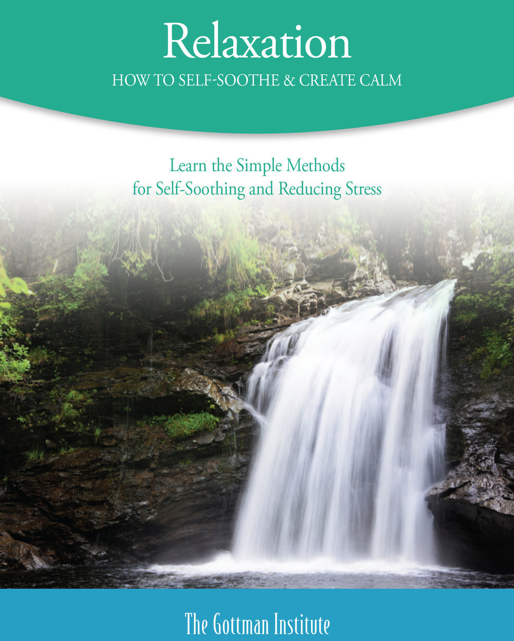 Self-Soothe - Stress during conflict can lead to physiological flooding, which can then lead to negative cycles in relationship. Learn tools to self-soothe and remain calm during conflict. Click on image for PDF.