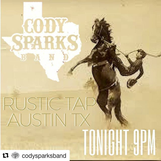 #Repost @codysparksband (@get_repost) ・・・ See you Austin kids tonight...Rustic Tap on west 6th...spread the word  #austin #texas #6thstreet #west6th #texasmusic #texasmusicscene #codysparksband @keepatxcountry @therustictap