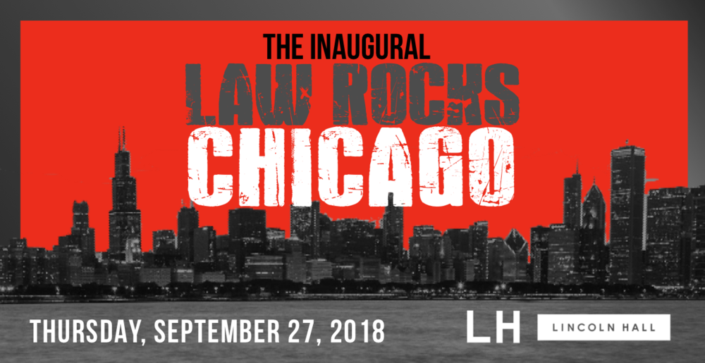 Inaugural Law Rocks Chicago - Full Graphic.png
