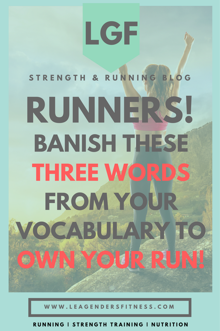 RUNNERS BANISH THESE THREE WORDS.png