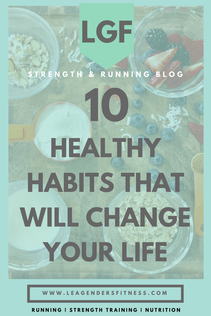 10 HEALTHY HABITS THAT WILL CHANGE YOUR LIFE.png