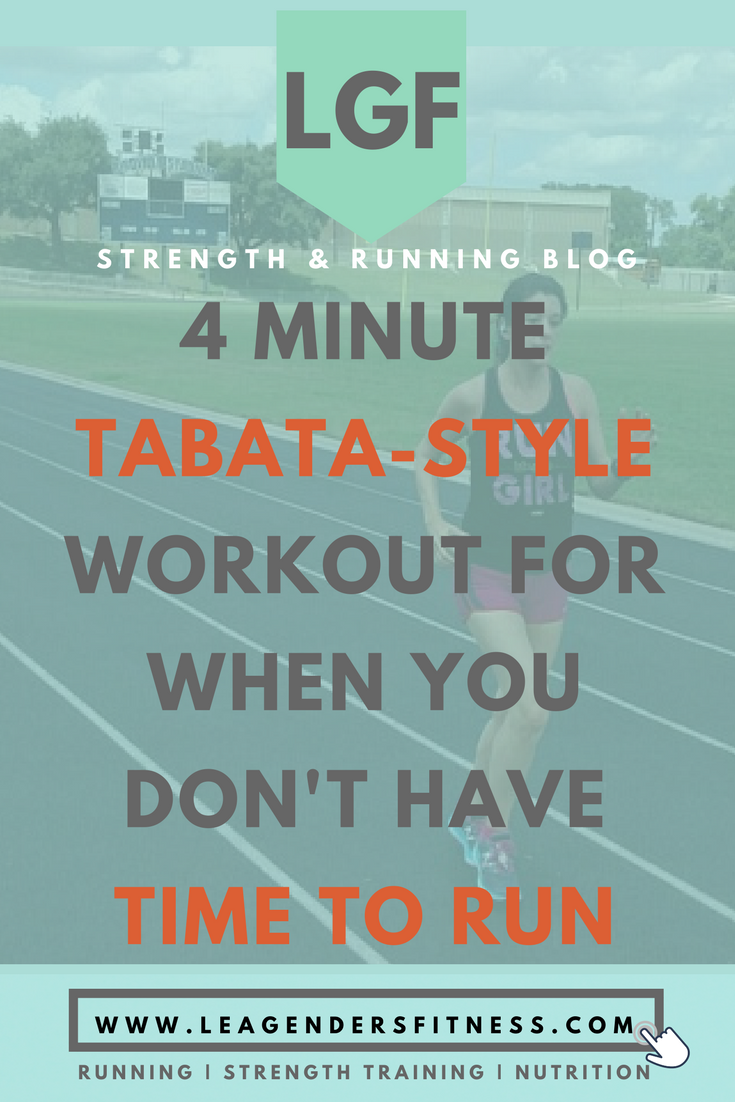 four minute tabata-style workout for when you dont have time to run. save to Pinterest for later.