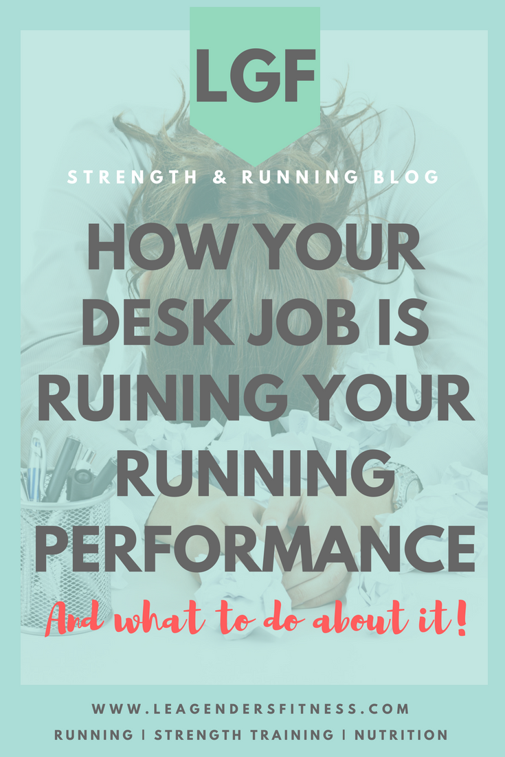 how your desk job is ruining your running performance and what to do about it. Save to your favorite Pinterest board for later.