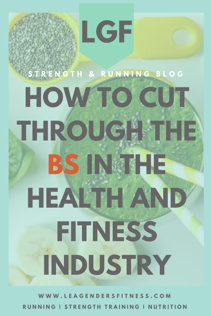 How to cut through the BS in the health and fitness industry. Save to your favorite Pinterest board for later.