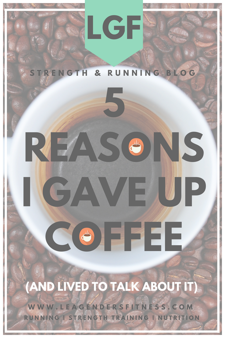 5 reasons I gave up coffee and lived to talk about it. Save to your favorite Pinterest board for later.