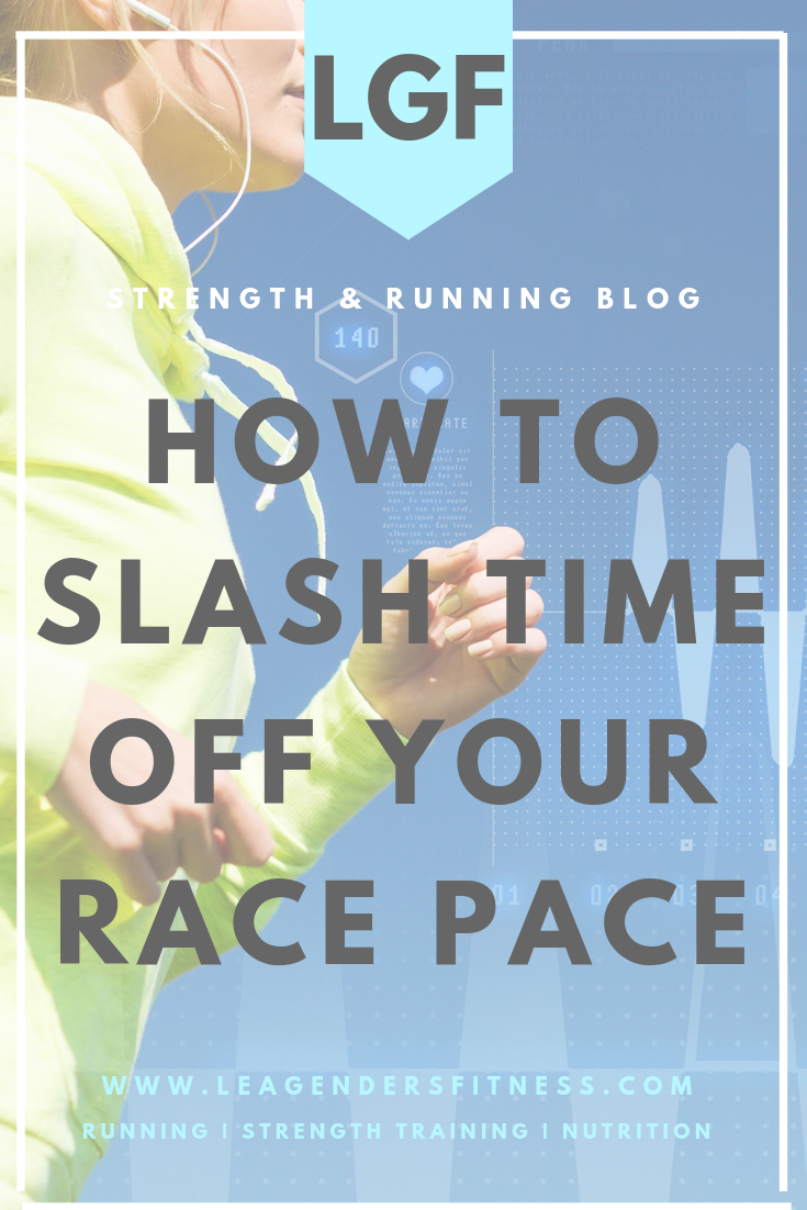 How to slash time off your race pace. Save to your favorite Pinterest running board for later.