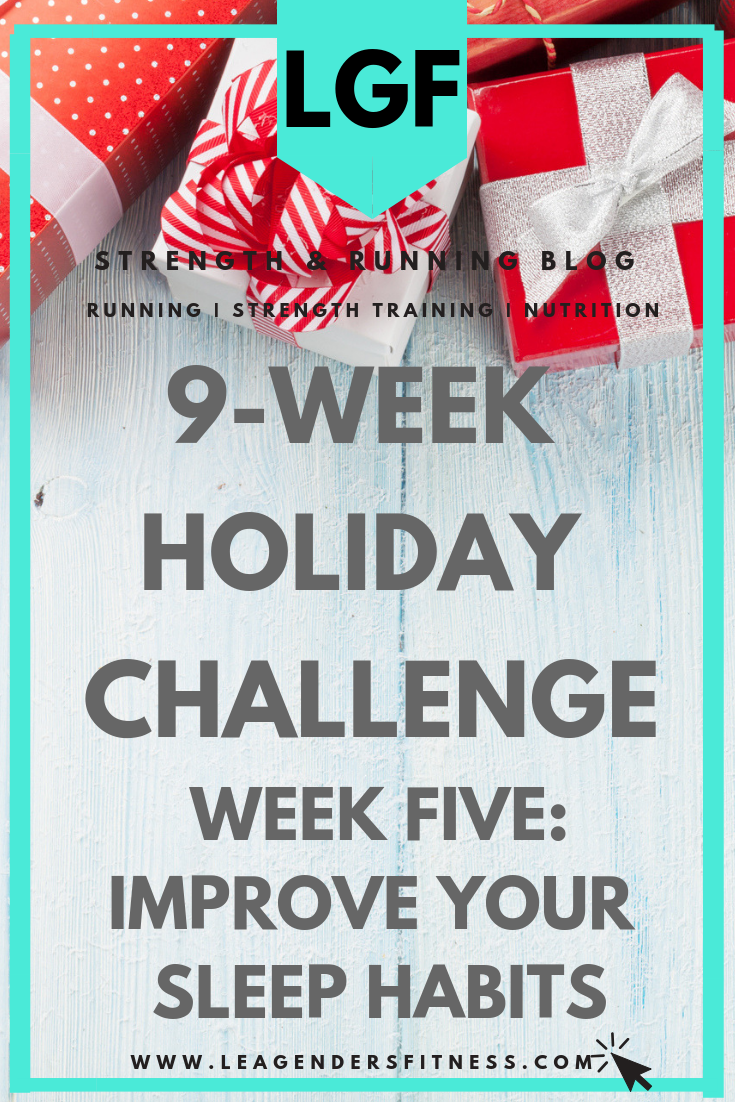 9-week holiday challenge: improve your sleep habits. Save to your favorite Pinterest board for later.