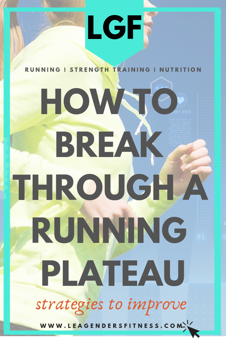 how to break through a running plateau.png
