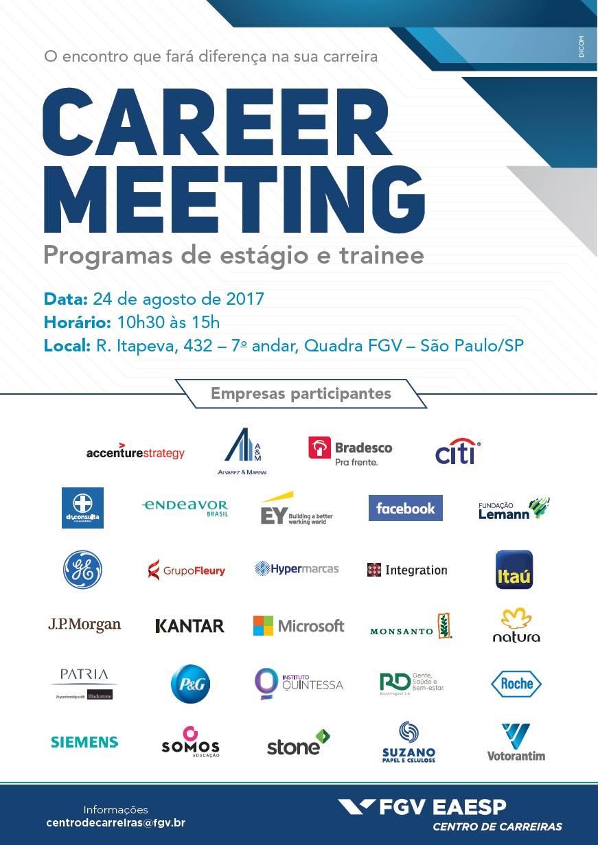 CAREER MEETING 2017 !!  Venha bater um papo com as empresas e conferir as oportunidades de estágio, emprego e trainee que elas estão oferecendo 🌍⏰📝🍀