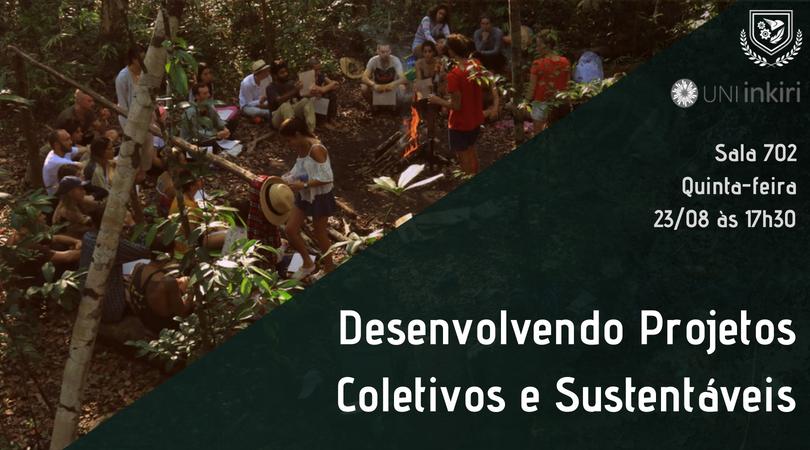 Desenvolvendo projetos coletivos e sustentáveis.png
