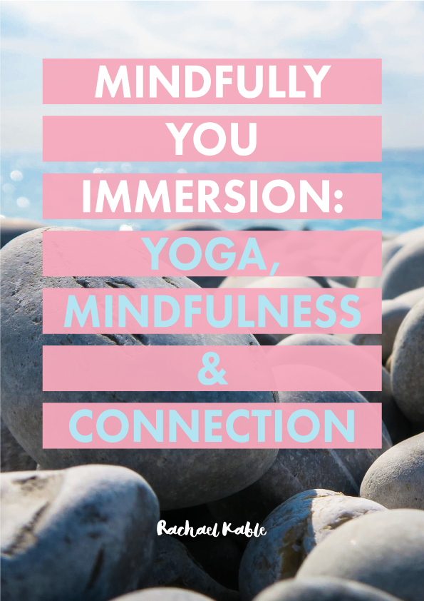 Mindfully You Immersion