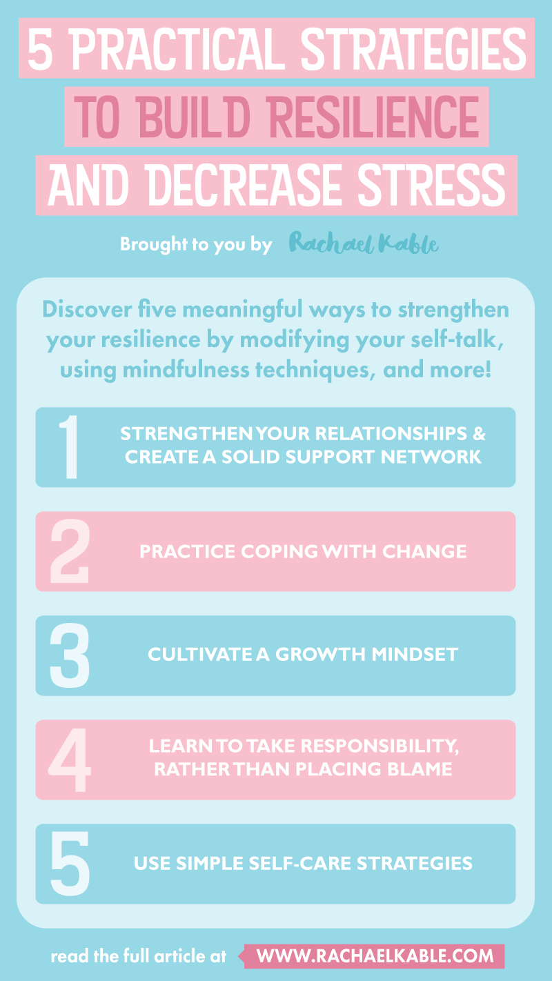 5 PRACTICAL STRATEGIES TO BUILD RESILIENCE AND DECREASE STRESS