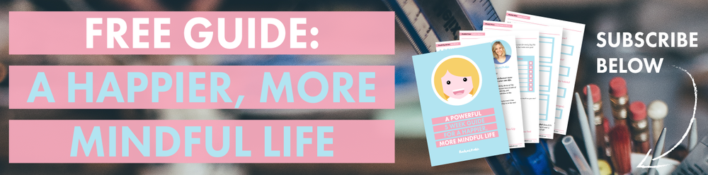 free guide a happier, more mindful life