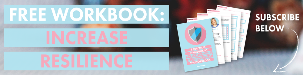 Free Workbook: Increase Resilience