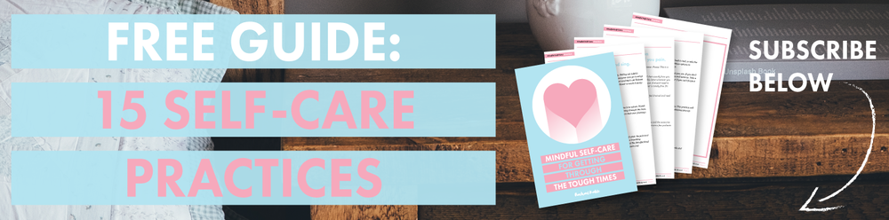 FREE GUIDE: 15 SELF-CARE PRACTICES