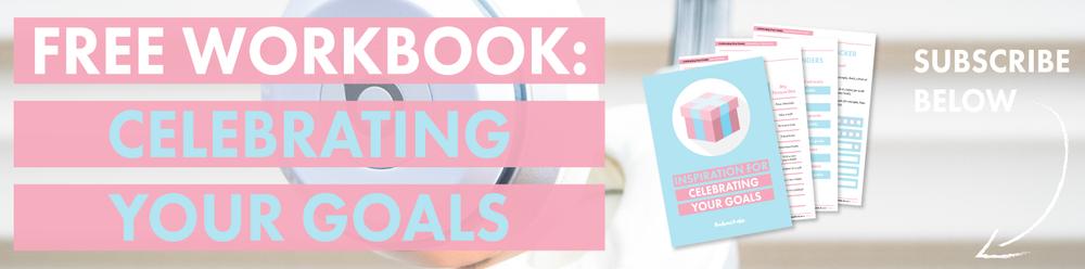 Free Workbook: celebrating your goals
