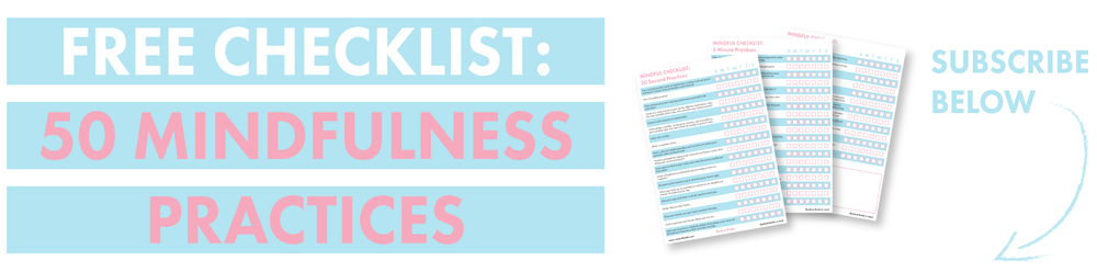 free checklist: 50 mindfulness practices