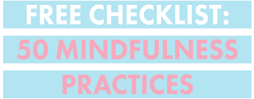 50-Mindfulness-Practices