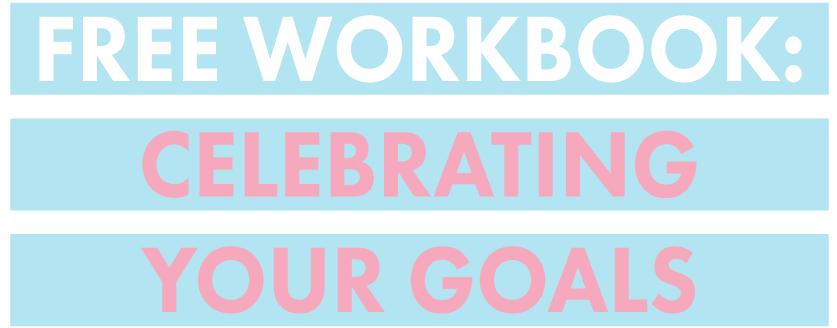 Celebrating-Your-Goals