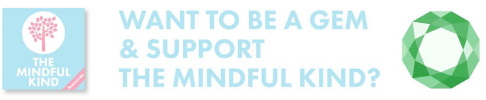 support the mindful kind