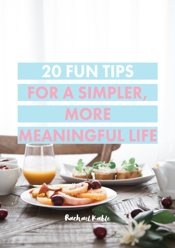 20-Fun-Tips-for-a-simpler,-more-meaningful-life